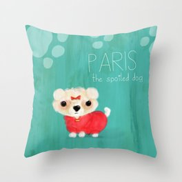 Paris the spoiled dog Throw Pillow