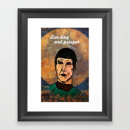Live Long... Framed Art Print