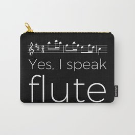 Yes, I speak flute Carry-All Pouch