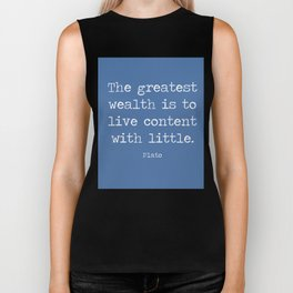 Contentment is wealth. A quote by Plato Biker Tank