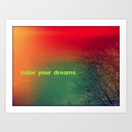Color your dreams Art Print