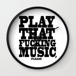 Play the fucking music Wall Clock