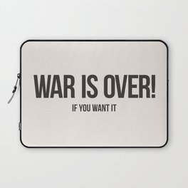 War Is Over! If You Want It Laptop Sleeve