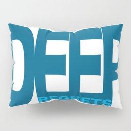 The Deep Regrets Pillow Sham