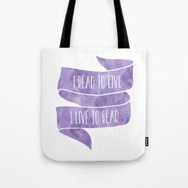 I Read To Live, I Live To Read - Purple Tote Bag