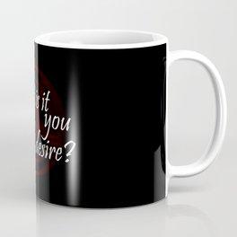 Lucifer - What is it you desire? Coffee Mug