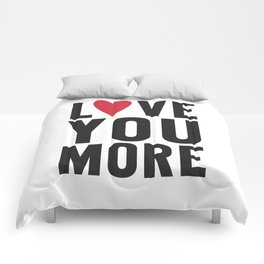 Love You More Comforters