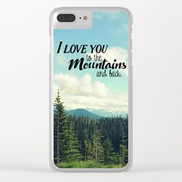 To the Mountains and Back Clear iPhone Case