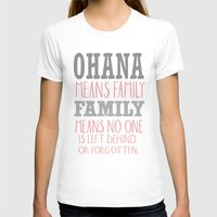 ohana T-shirts featuring ohana means family.. pink by studiomarshallarts