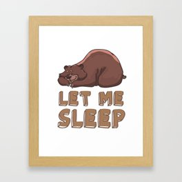 Let me sleep Framed Art Print