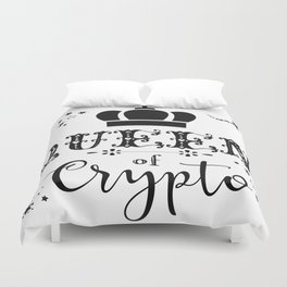 Queen of Crypto Duvet Cover
