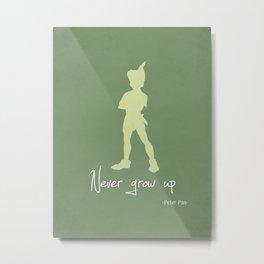 Peter Pan Never grow up Metal Print