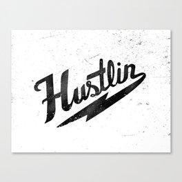 Hustlin - White Background with Black Image Canvas Print