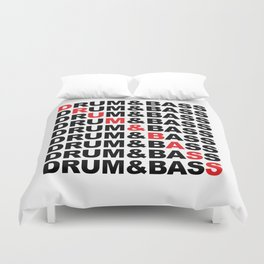 Drum & Bass List Rave Quote Duvet Cover