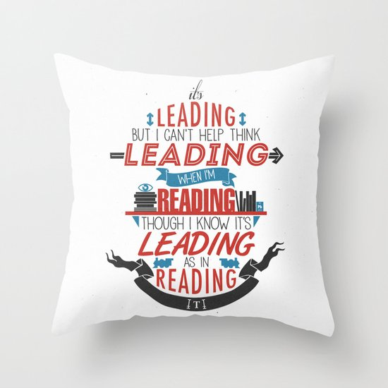 It's Leading Throw Pillow