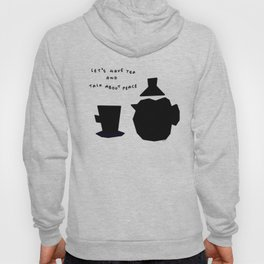 Let's Have Tea And Talk About Peace no.8 - Kitchen illustration Hoody