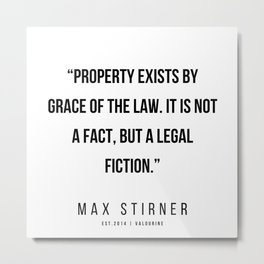 55   |Max Stirner | Max Stirner Quotes | 200604 | Anarchy Quotes Metal Print