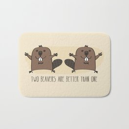 Two Beavers Are Better Than One Bath Mat