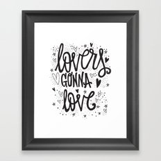 LOVERS GONNA LOVE Framed Art Print