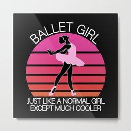 Ballet girl Metal Print
