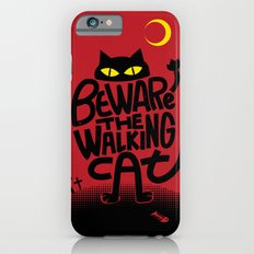 Beware the Walking Cat iPhone 6s Slim Case