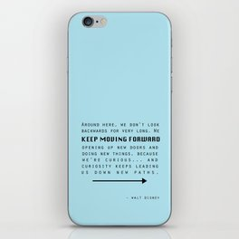 Keep Moving Forward... iPhone Skin