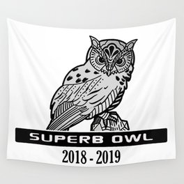 Superb Owl 2018 - 2019 Wall Tapestry