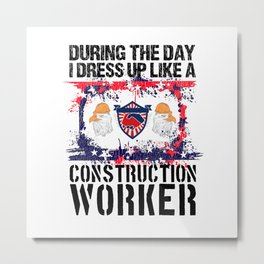 Construction Worker Gift For Men Proud Union Labor Metal Print
