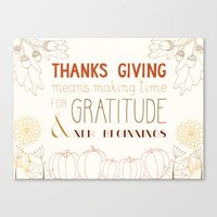 thanksgiving Canvas Prints featuring ThanksGiving by joannaciolek