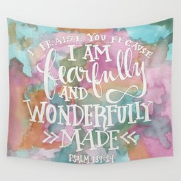 Fearfully and Wonderfully Made - Watercolor Scripture by Misty Diller Wall Tapestry