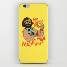NO COUNTRY FOR MACHO MAN iPhone Skin