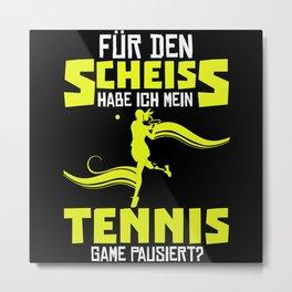 Funny Tennis Tennis Player Gift Metal Print