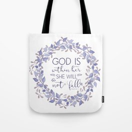 Christian Bible Verse Quote - Psalm 46-5 Tote Bag