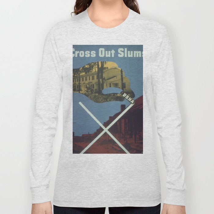 Vintage poster - Cross Out Slums Long Sleeve T-shirt