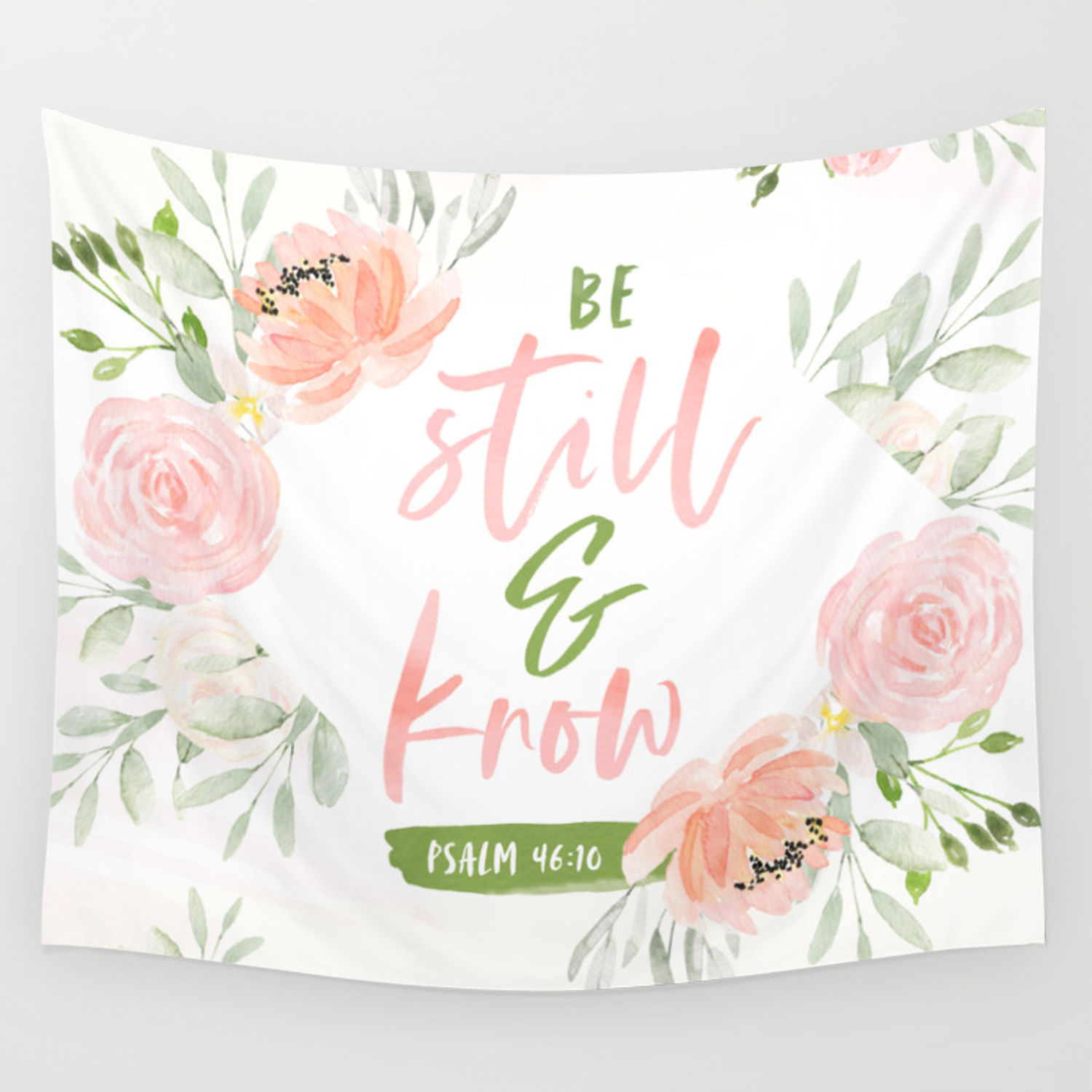 Be Still And Know Bible Verse Wall Tapestry By Cinacatteau Society6