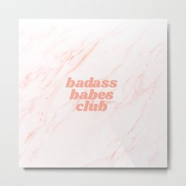 badass babes club Metal Print