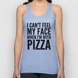 I Can't Feel My Face When I'm With Pizza (Yellow) Unisex Tank Top