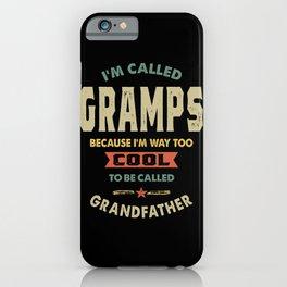 Mens I'm Called Gramps Cool Grandpa Gift iPhone Case
