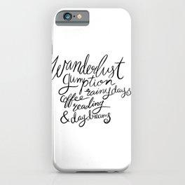 Wanderlust Words - Black Brush Lettering iPhone Case