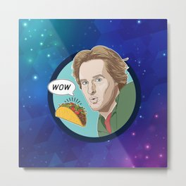 Owen Wilson Whispers Wow to a Taco Metal Print