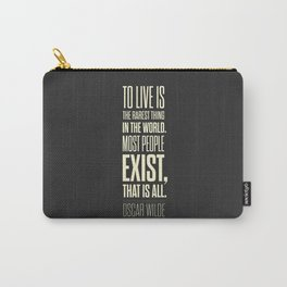 Lab No. 4 - Oscar Wilde Motivational inspirational typography print Poster Carry-All Pouch