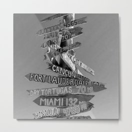 Key West Wooden Directional - Destination Signs: London, Paris, New York, Honolulu, New Orleans black and white photograph Metal Print