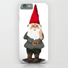 Hangin with my Gnomies - FU iPhone Case
