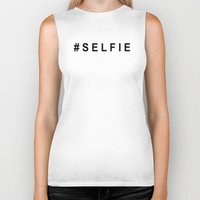 selfie Biker Tanks featuring #SELFIE by Shouty Slogans