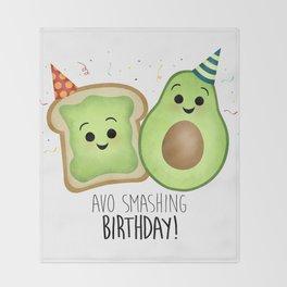 Avo Smashing Birthday - Avocado Toast Throw Blanket