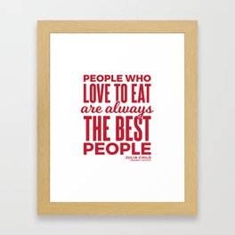 The Best People (Red) Framed Art Print