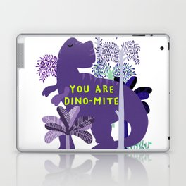 you are dino-mite Laptop & iPad Skin