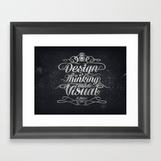 Design is.... Framed Art Print