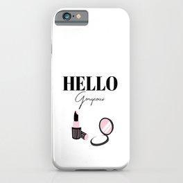 Hello Gorgeous, Pink, Beauty Decor, Fashion Print, Makeup Art iPhone Case