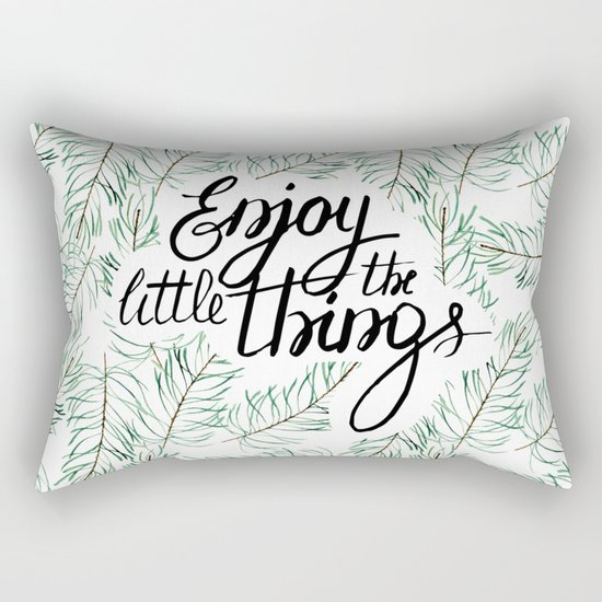 Enjoy the little things! Rectangular Pillow
